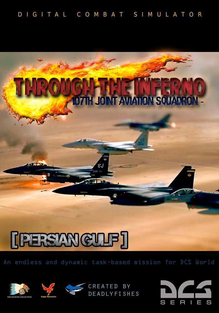 Through The Inferno » DCS World Single-Player/Co-op Dynamic